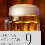 Things you can do at 18 - pint of beer