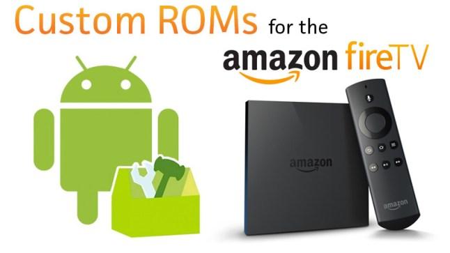 custom-roms-amazon-fire-tv-header