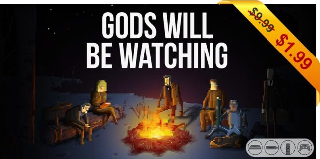 gods-will-be-watching-999-199-deal