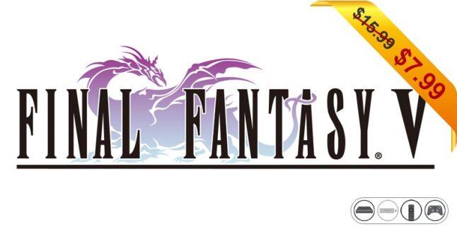 final-fantasy-v-1599-799-deal