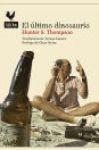 El último dinosaurio, Hunter S. Thompson