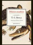 Música acuática, de T. C. Boyle