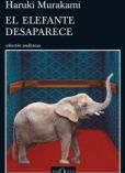 El elefante desaparece, de Haruki Murakami