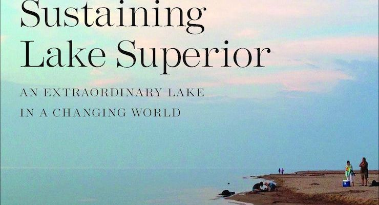 Book Review: Sustaining Lake Superior by Nancy Langston