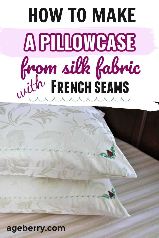 diy pillowcase from natural silk fabric