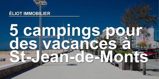 5 campings pour passer des vacances à à Saint Jean de monts