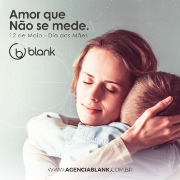 Blank Agência Criativa - Gestão de Redes Sociais - Blank – Campanha Dia das Mães 2019