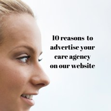 10 reasons to advertise on agency care staff