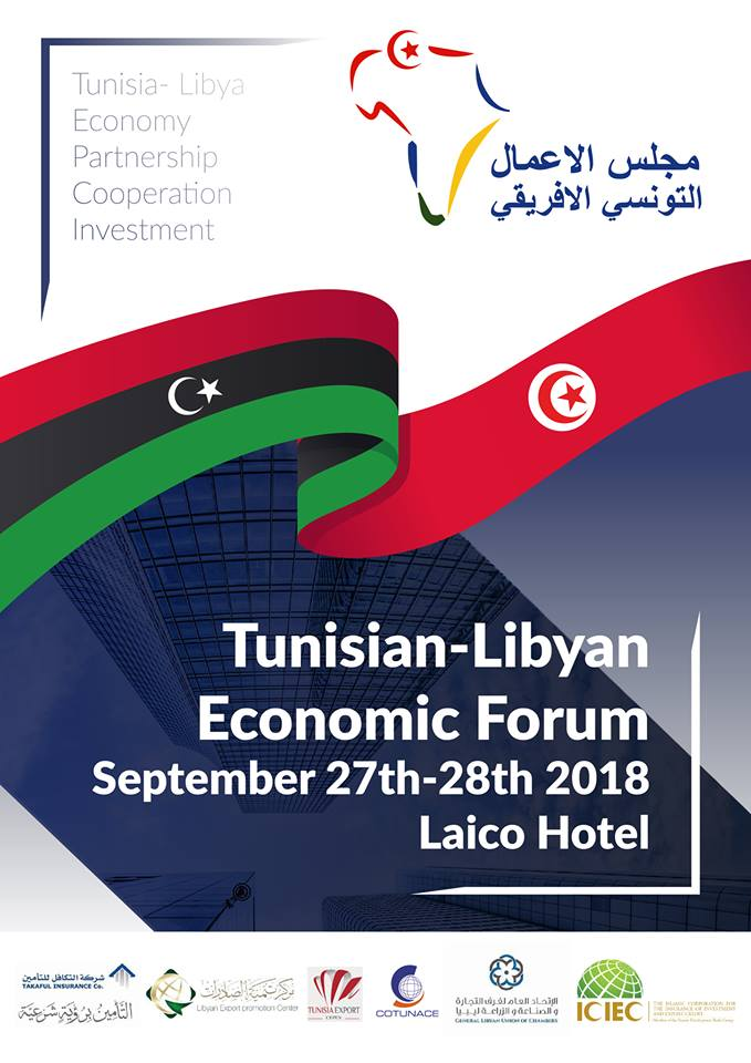 TUNISIAN LIBYAN ECONOMIC FORUM