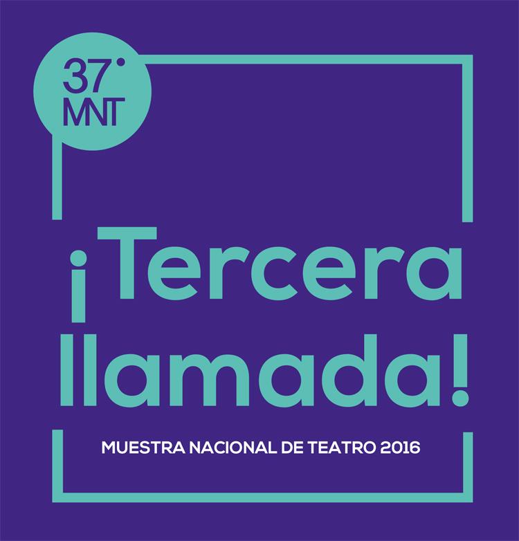Muestra Nacional de Teatro 2016, en San Luis Potosí