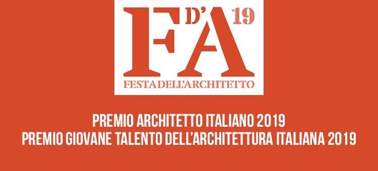 PREMIO ARCHITETTO ITALIANO E GIOVANE TALENTO DELL'ARCHITETTURA 2019