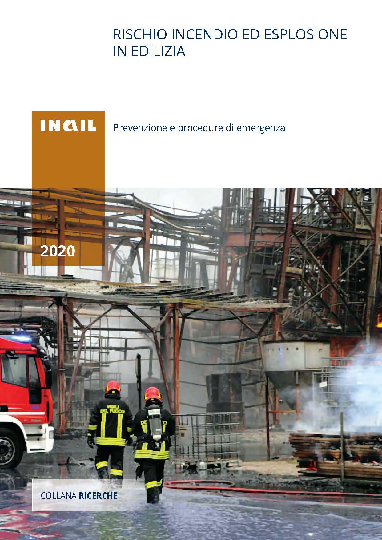 Rischio incendio ed esplosione in edilizia.