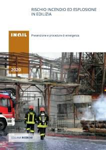 rischio incendi ed esplosioni in edilizia