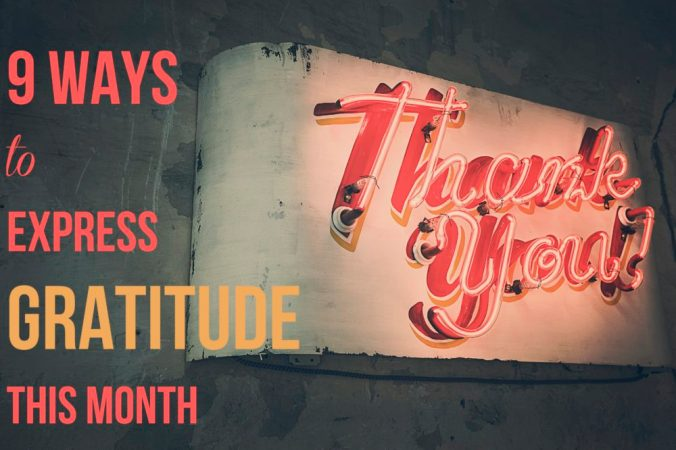 9 Ways to Express Gratitude This Month!