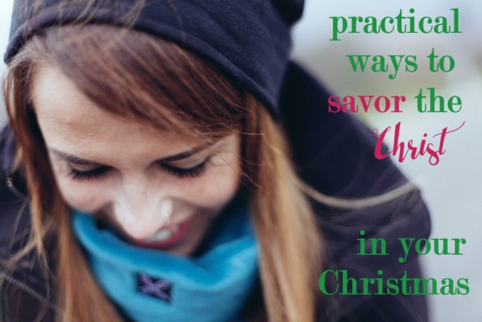 savor the Christ in your Christmas