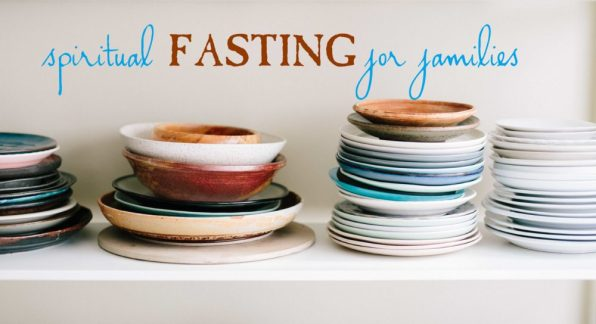 fasting for families spiritual discipline