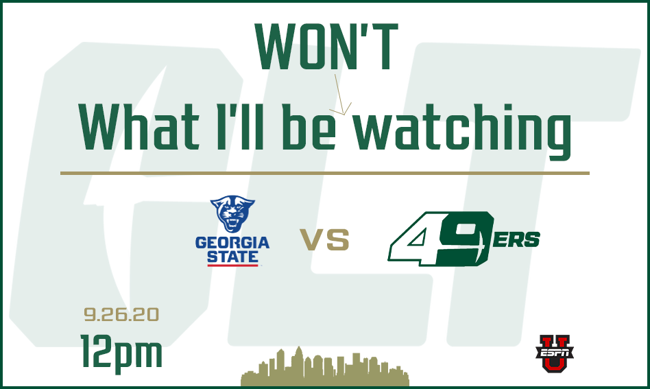 What I'll be watching   Georgia State   September 26, 2020