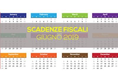SCADENZE FISCALI GIUGNO 2019