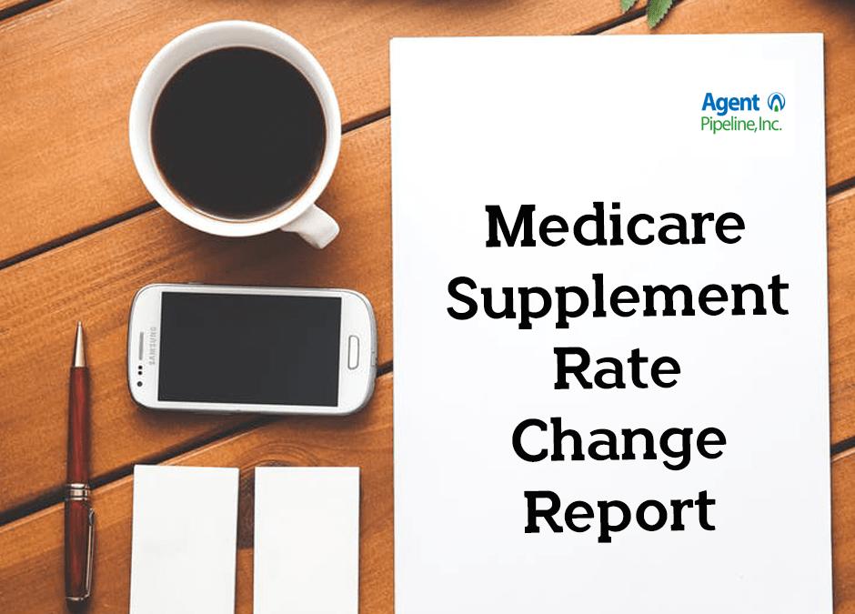 Medicare Supplement Rate Change Report – April, 2018