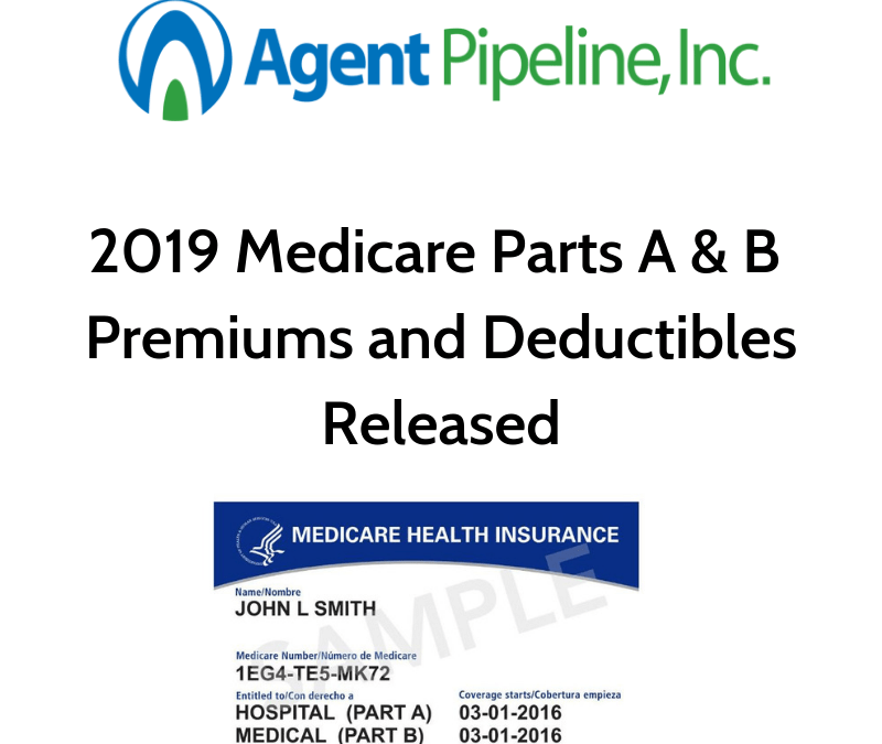 2019 Medicare Parts A & B Premiums and Deductibles Released