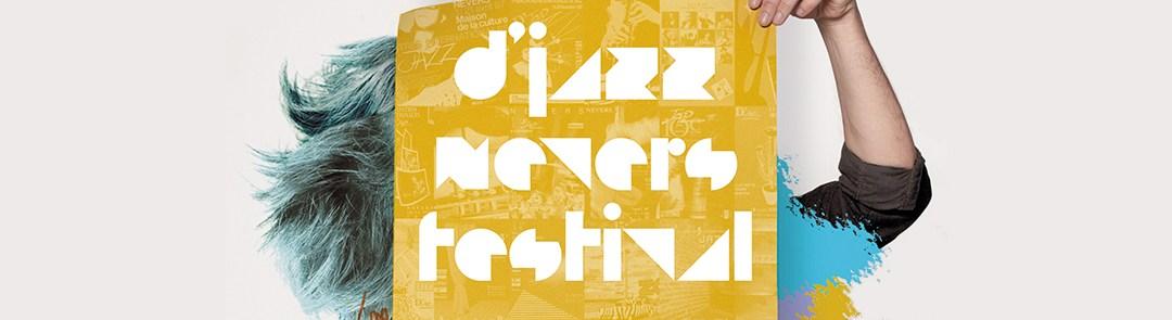30 ans pour le D'Jazz Nevers Festival