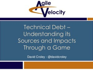 Tech Debt Game presentation at Keep Austin Agile conference 2015