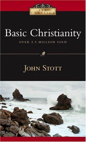 "Book Review: ""Basic Christianity"" by John Stott"