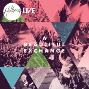 Hillsong A Beautiful Exchange Album Art