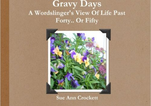 GRAVY DAYS by Sue Ann Crockett