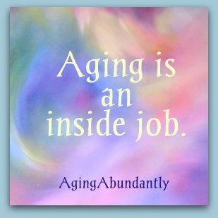 Aging Is An Inside Job