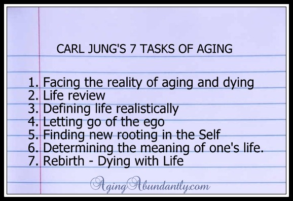 Carl Jungs 7 Tasks of Aging