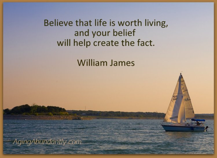 Believe that life is worth living