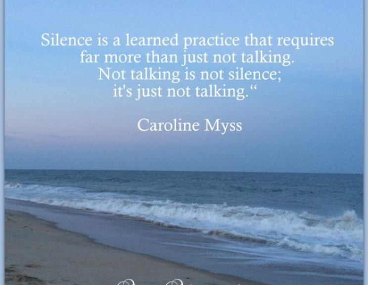 Caroline Myss Quote Silence