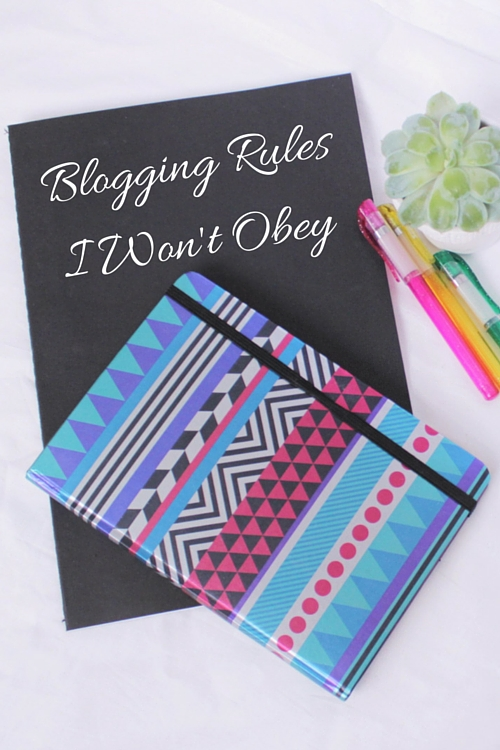 Blogging rules I won't obey