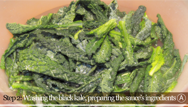 STEP 2A - Washing the black kale, preparing the sauce's ingredients - Fusilli with Black kale and Smoked Pancetta