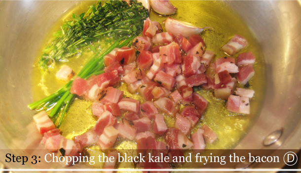 STEP 3D - Chopping the black kale and frying the bacon- Fusilli with Black kale and Smoked Pancetta