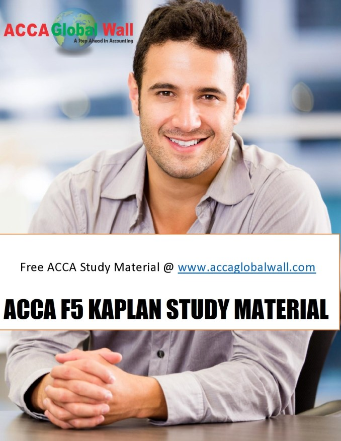 ACCA F5 KAPLAN STUDY MATERIAL ACCAGLOBALWALL.COM