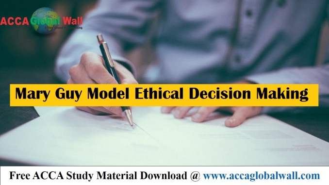 Mary Guy Model Ethical Decision Making accaglobalwall