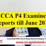 ACCA P4 Examiner Reports till June 2017