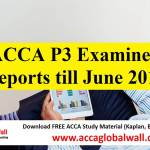 ACCA P3 Examiner Reports till June 2017