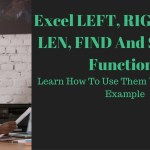 How to use Right, Left and Mid Functions in Excel