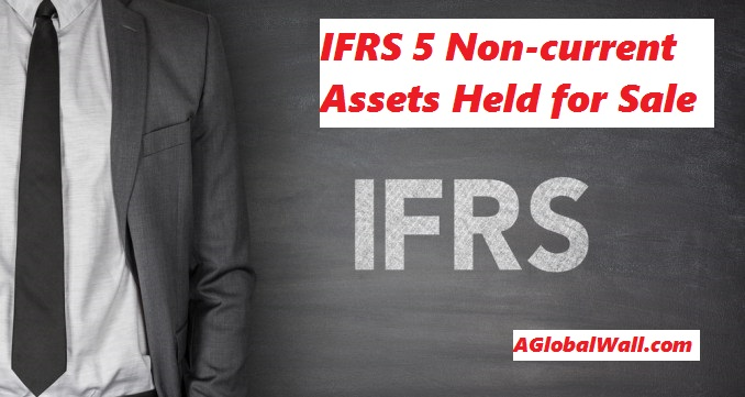 IFRS-5-NON-CURRENT-ASSET-HELD-FOR-SALE