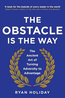 obstacle is the way