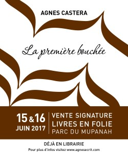 LA PREMIERE BOUCHEE - AGNES CASTERA - ROMAN