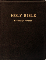 the divine truth is revealed in the Bible, the Word of God; we need to be absolute for the truth! [in the picture: The Holy Bible, Recovery Version]