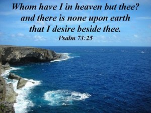 the solution to all our problems can be found by entering into the sanctuary of God [in the picture: Whom do I have in heaven but Thee? And there is none upon earth that I desire beside Thee! Psa. 73:25]