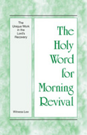 The Unique Work in the Lord's Recovery