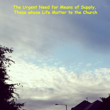 The Urgent Need for Some who are Means of Supply to the Church