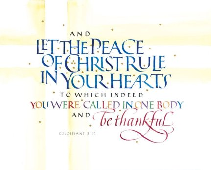 Col 3:15 Let the Peace of the Indwelling Christ Arbitrate in Your Hearts