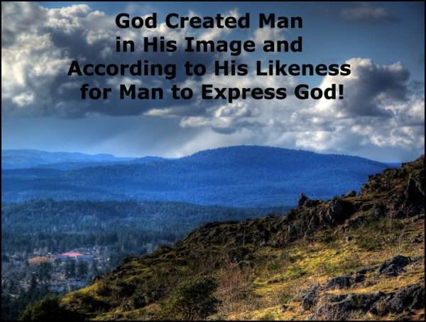 God Created Man in His Image and According to His Likeness ...